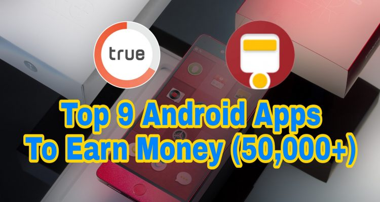 Paisa Kamane Wala Apps 2019: Top 9 Android Apps