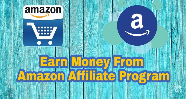 Amazon Affiliate Program से पैसे कैसे कमाए हिंदी में