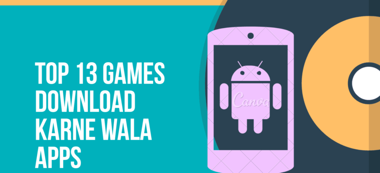 Game Download करने वाला Apps