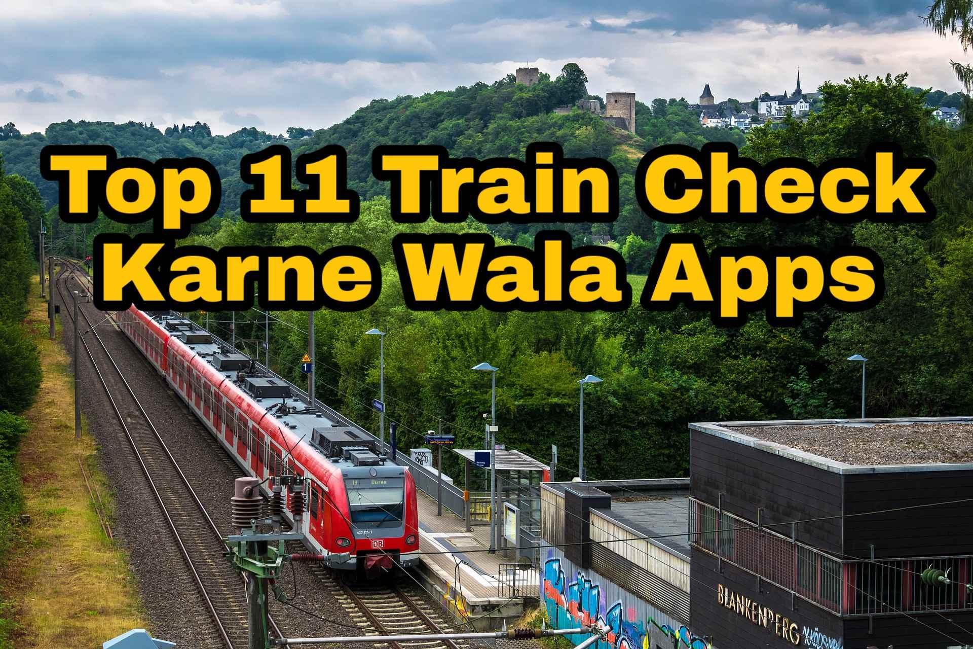 Train Check करने वाला Apps