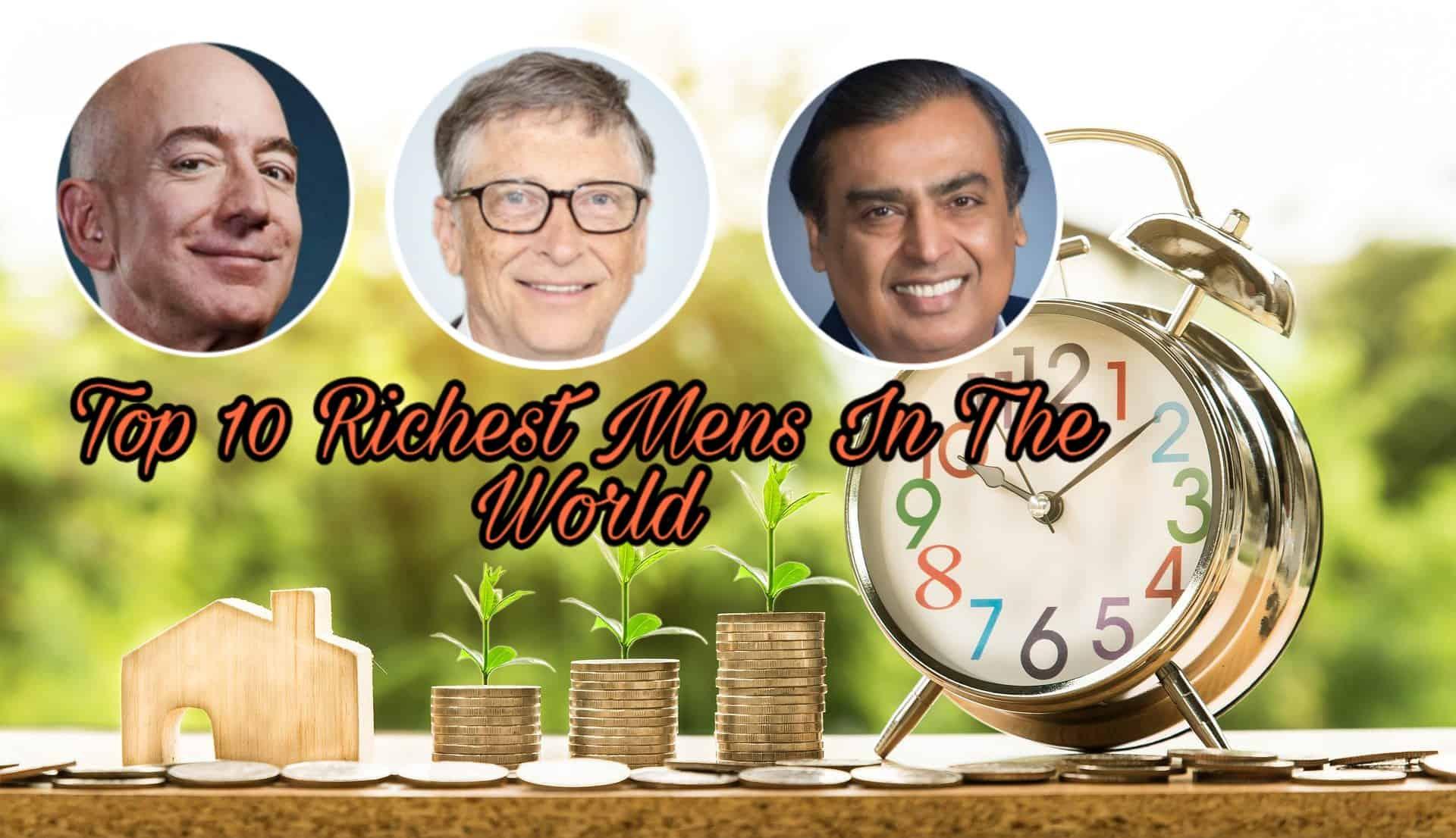 दुनिया के सबसे अमीर आदमी