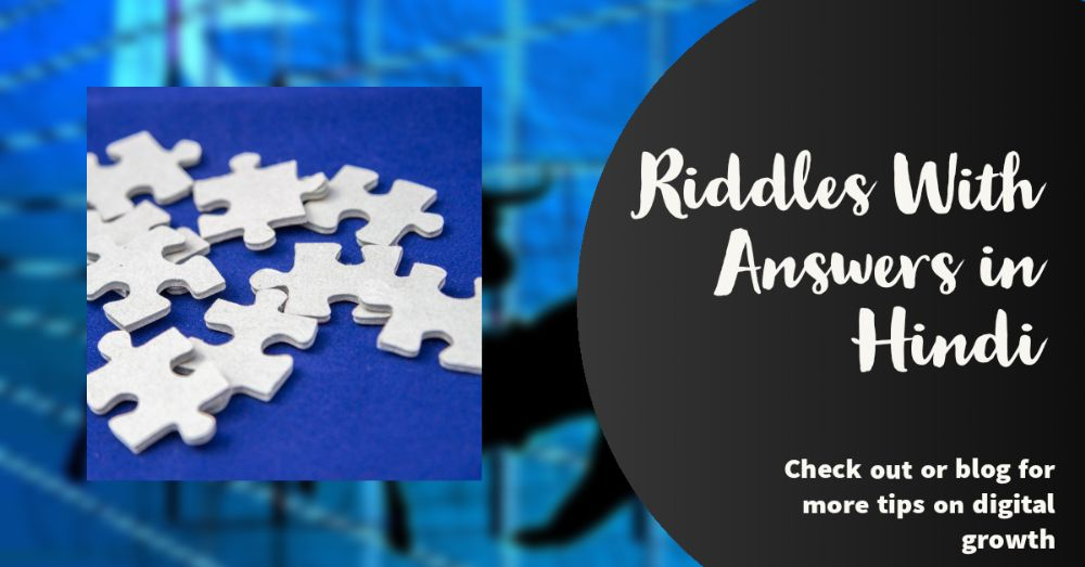 Riddles With Answers in Hindi
